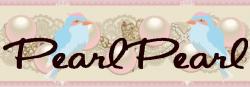 PearlPearlパールパール